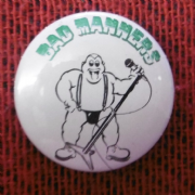 White Bad Manners Badge